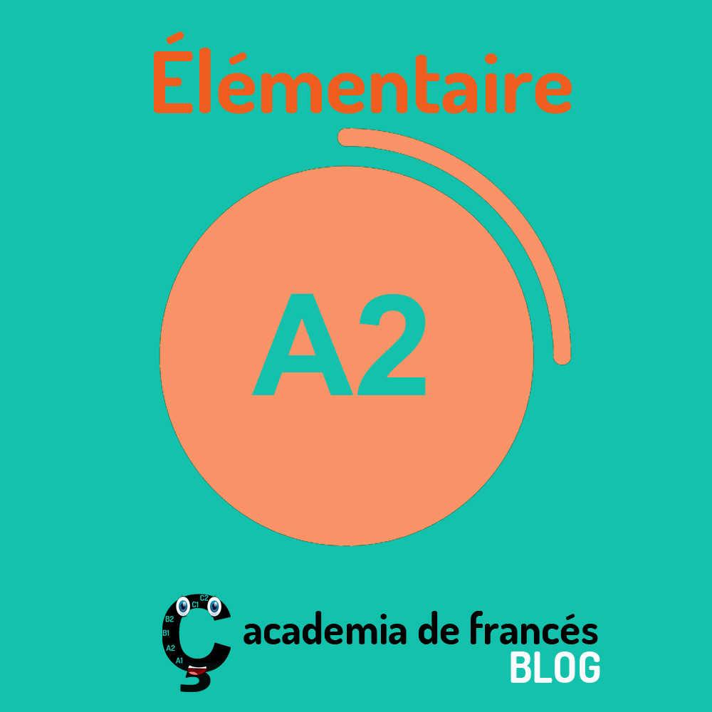 que-es-nivel-a2-frances-elementario-elementaire-cedilla-es