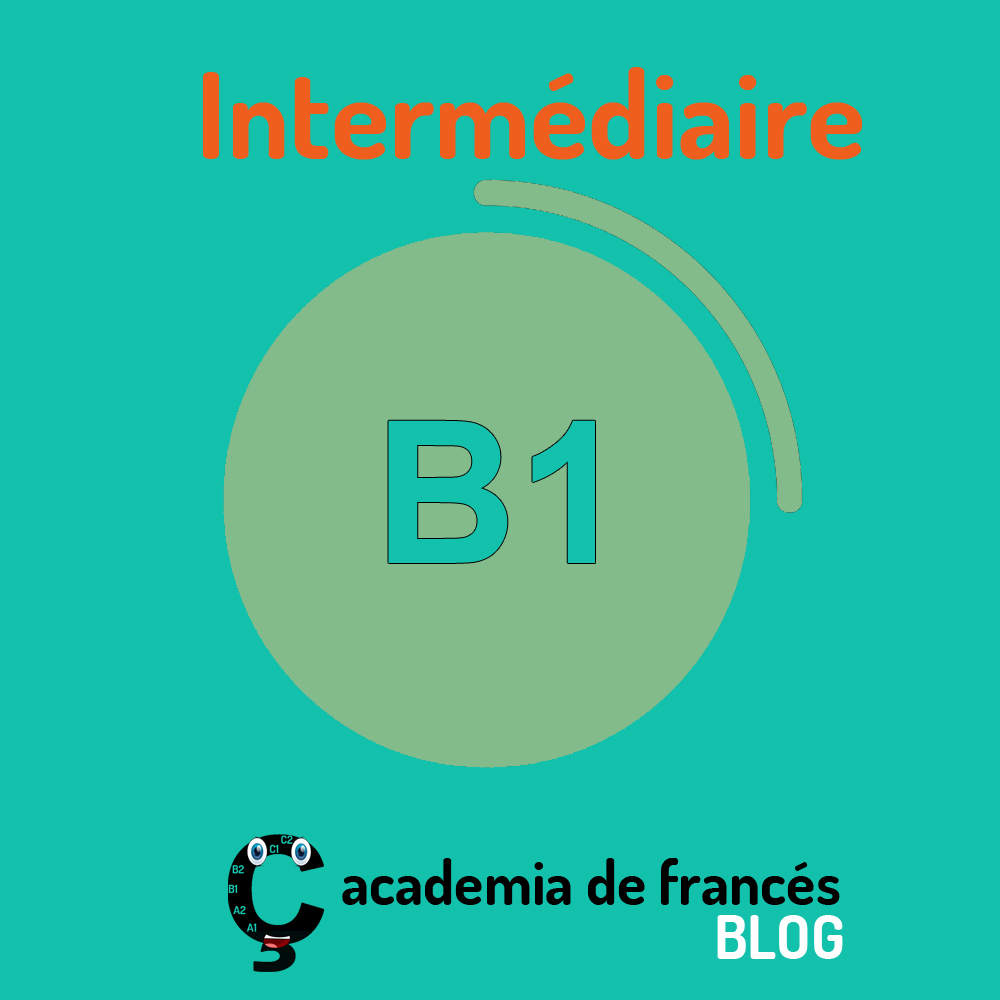 que-es-nivel-b1-frances-intermediario
