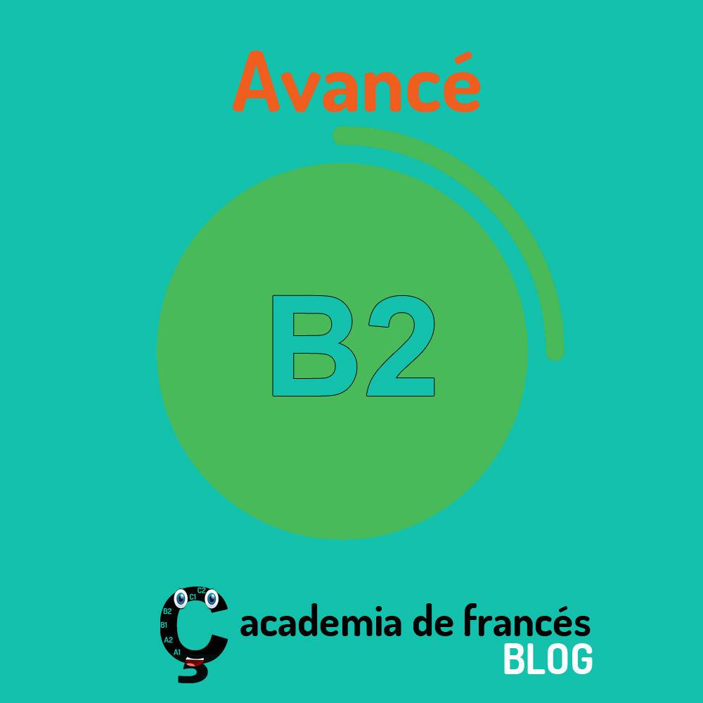 que-es-el-frances-b2-avanzado-avance